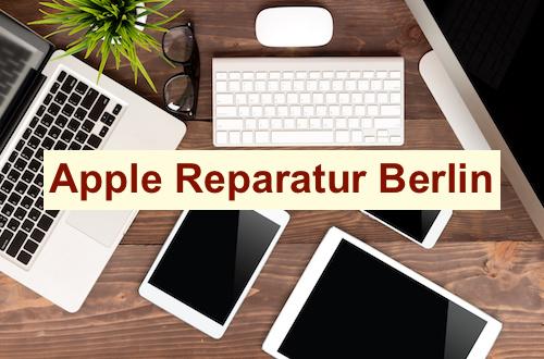 Apple Reparatur Kostenvoranschlag Berlin